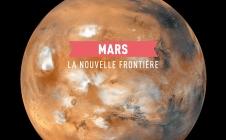 CNESMAG n° 69.  Mars, la nouvelle frontière