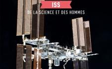 CNESMAG n° 70. ISS, de la science et des hommes